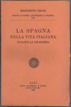 La Spagna nella vita italiana durante la Rinascenza